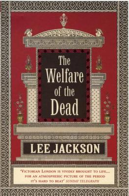 The Welfare of the Dead - Jackson, Lee