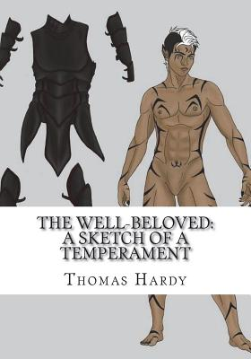 The Well-Beloved: A Sketch of a Temperament - Hardy, Thomas