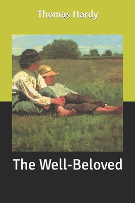 The Well-Beloved - Hardy, Thomas