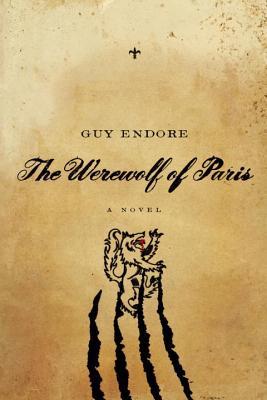 The Werewolf of Paris - Endore, Guy