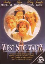 The West Side Waltz - Ernest Thompson