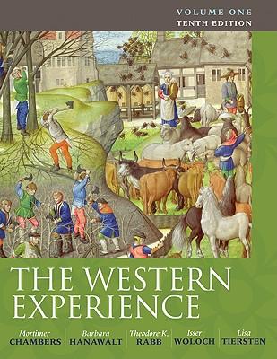 The Western Experience, Volume 1 - Chambers, Mortimer, and Hanawalt Barbara, and Rabb Theodore