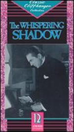 The Whispering Shadow - Albert Herman; Colbert Clark