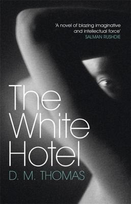 The White Hotel - Thomas, D. M.