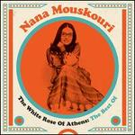 The White Rose of Athens: The Best of Nana Mouskouri