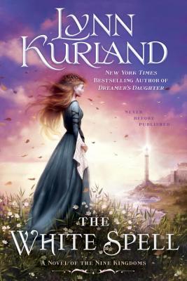 The White Spell - Kurland, Lynn