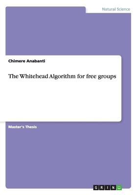 The Whitehead Algorithm for Free Groups - Anabanti, Chimere