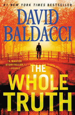The Whole Truth - Baldacci, David