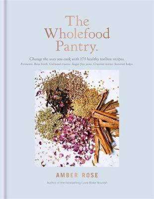 The Wholefood Pantry - Rose, Amber
