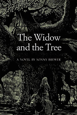 The Widow and the Tree - Brewer, Sonny