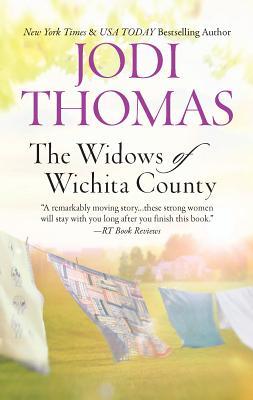 The Widows of Wichita County - Thomas, Jodi