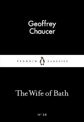 The Wife of Bath - Chaucer, Geoffrey