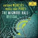 The Wigmore Hall Recital: Schubert, Brahms, Mendelssohn - Antonio Meneses (cello); Maria João Pires (piano)