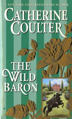 The Wild Baron - Coulter, Catherine, and Copyright Paperback Collection