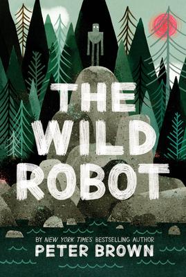 The Wild Robot - Brown, Peter