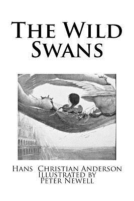 The Wild Swans - Andersen, Hans Christian