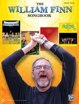 The William Finn Songbook: Piano/Vocal/Chords - Finn, William
