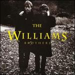 The Williams Brothers [1991]