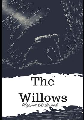 The Willows - Blackwood, Algernon