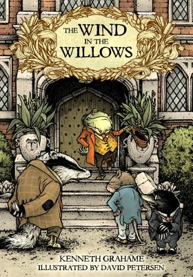 The Wind in the Willows - Grahame, Kenneth, and Petersen, David