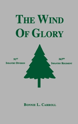The Wind of Glory - Carroll, Bonnie L
