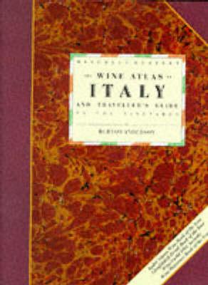 The Wine Atlas of Italy - Anderson, Burton, and Pigott, Stuart