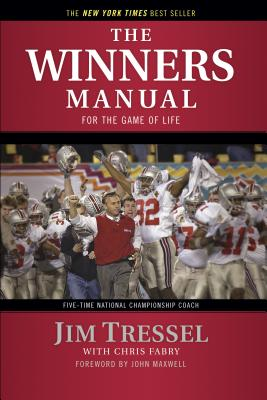 The Winners Manual: For the Game of Life - Tressel, Jim