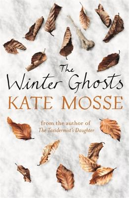 The Winter Ghosts - Mosse, Kate