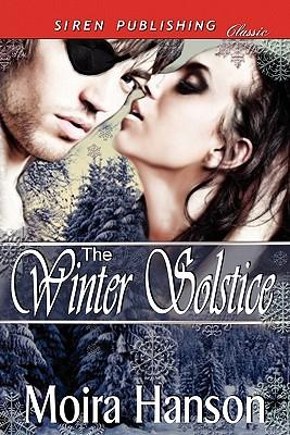 The Winter Solstice (Siren Publishing Classic) - Hanson, Moira