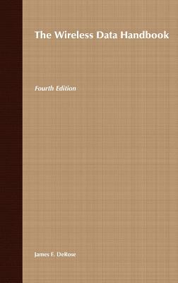 The Wireless Data Handbook - DeRose, James F