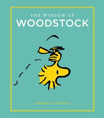 The Wisdom of Woodstock - Schulz, Charles M