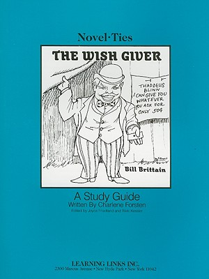 The Wish Giver - Forsten, Charlene, and Friedland, Joyce (Editor), and Kessler, Rikki (Editor)