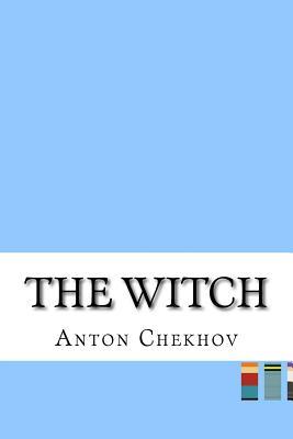 The Witch - Chekhov, Anton