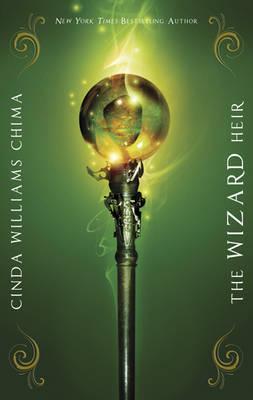 The Wizard Heir - Chima, Cinda Williams