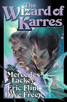 The Wizard of Karres - Lackey, Mercedes, and Flint, Eric, and Freer, Dave