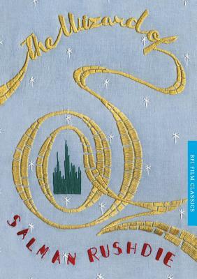 The Wizard of Oz - Rushdie, Salman