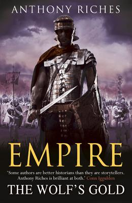 The Wolf's Gold: Empire V - Riches, Anthony