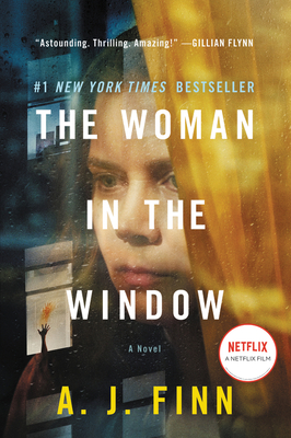 The Woman in the Window [movie Tie-In] - Finn, A J