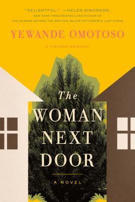 The Woman Next Door - Omotoso, Yewande