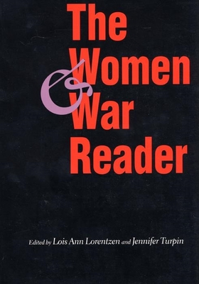 The Women and War Reader - Lorentzen, Lois Ann (Editor)