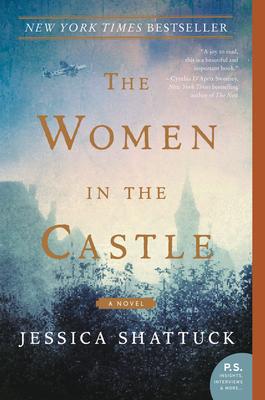 The Women in the Castle - Shattuck, Jessica