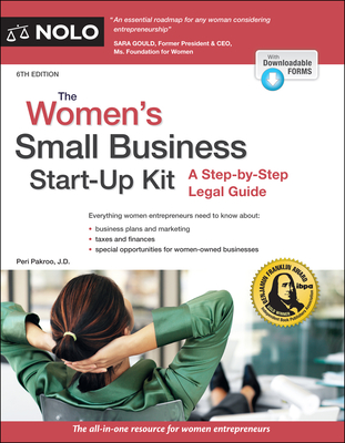 The Women's Small Business Start-Up Kit: A Step-By-Step Legal Guide - Pakroo, Peri