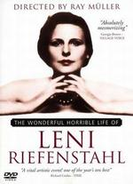 The Wonderful, Horrible Life of Leni Riefenstahl - Ray Muller
