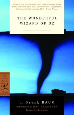 The Wonderful Wizard of Oz - Baum, L Frank, and Bradbury, Ray (Introduction by)