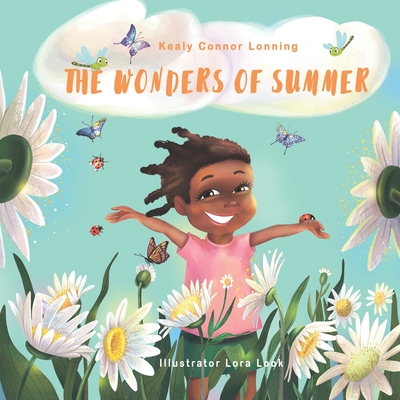 The Wonders of Summer - Connor Lonning, Kealy