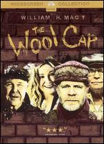 The Wool Cap - Steven Schachter