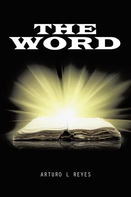 The Word - Reyes, Arturo L