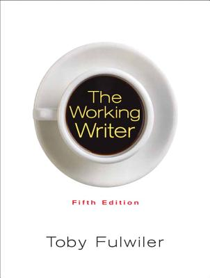 The Working Writer - Fulwiler, Toby