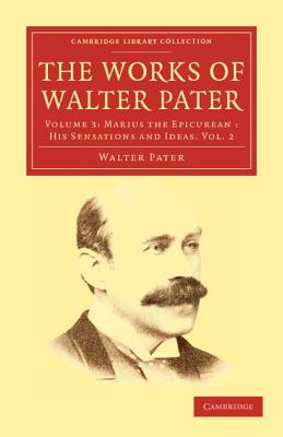 The Works of Walter Pater - Pater, Walter