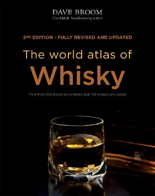 The World Atlas of Whisky - Broom, Dave